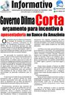 Governo Dilma corta orçamento para incentivo à aposentadoria no Banco da Amazônia